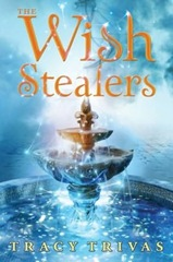 Wish Stealers by Tracy Trivas