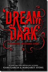 Dream Dark by Kami Garcia & Margaret Stohl