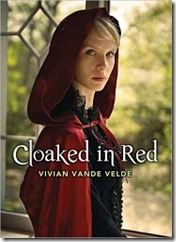 Cloaked in Red by Vivian Vande Velde